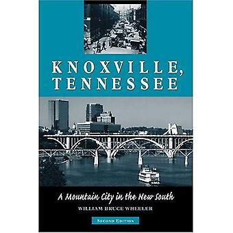 Knoxville, Tennessee: En Mountain City i nya södra