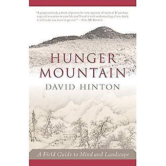 Honger berg: A Field Guide to geest en landschap