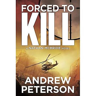 Forced to Kill (The Nathan McBride Series)