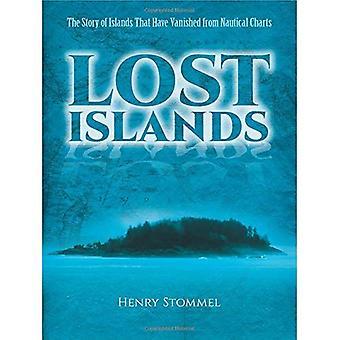 Förlorade öarna: Historien av öarna som har försvunnit från nautiska sjökort