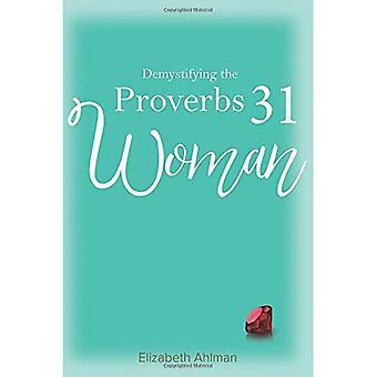 Het ontraadselen van de vrouw van Spreuken 31