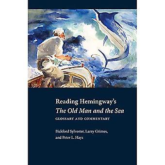 Lecture de Hemingway le vieil homme et la mer: glossaire et commentaire (lecture Hemingway)