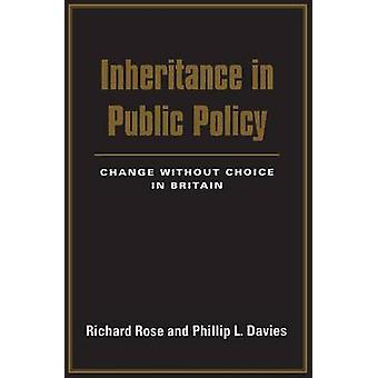 Vererbung in Public Policy-Änderung ohne Wahl in Großbritannien von Rose & Richard