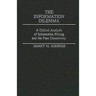 معلومات المعضلة بالتحليل النقدي لمعلومات التسعير والجدل رسوم كيبيريجى & هاري م.