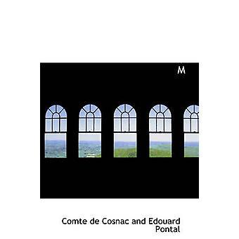 المذكرات دو ماركيز دي سركيس sur le رين دي لويس الرابع عشر دي كوسناك وإدوارد وبونتال & كونت