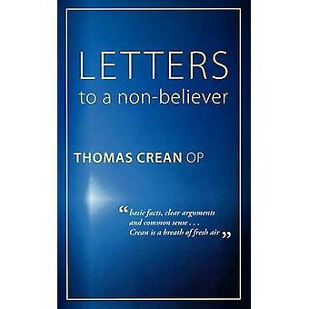 Letters to a NonBeliever by Crean & Op Thomas