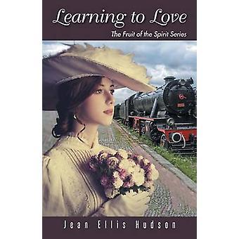 Aprender a amar el fruto del espíritu a la serie de Hudson & Jean Ellis