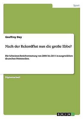 Nach der Rekordflut nun die groe Ebbe by Doy & Geoffrey