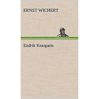 Endrik Kraupatis von Wichert & Ernst
