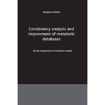 Konsistenz-Analyse und Verbesserung der metabolischen Datenbanken von Richter & Stephan