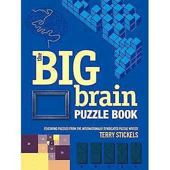 The Big Brain Puzzle Book by Terry Stickels - 9780486802909 Book