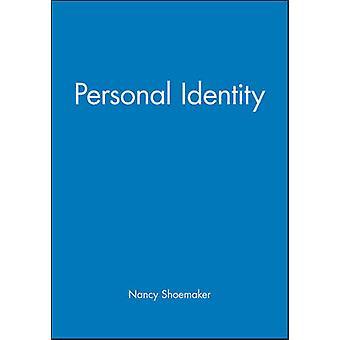 Personal Identity by Nancy Shoemaker - Sydney Shoemaker - Richard Swi