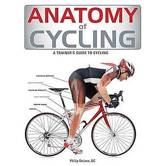 Anatomy of Cycling by Jennifer Laurita - 9781770851719 Book