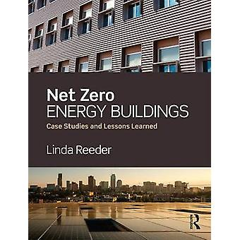 Net Zero Energy Buildings by Linda Reeder