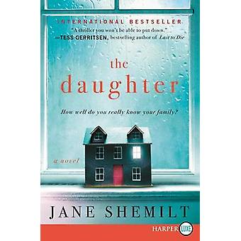 The Daughter LP (large type edition) by Jane Shemilt - 9780062370068