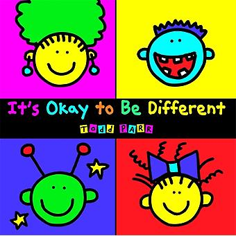 It's Okay To Be Different (Paperback) by Parr Todd