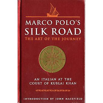 Marco Polos The Silk Road (Art of Series) (Art of Wisdom) (Hardcover) by Polo Marco