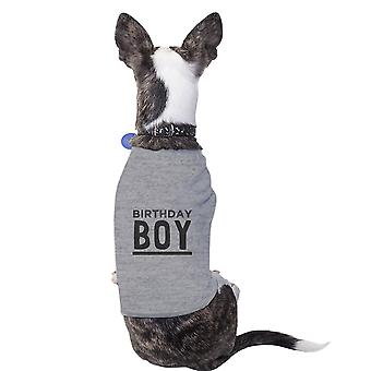 Birthday Boy Grey Funny Dog T-Shirt Cotton Gift For Small Pet Only