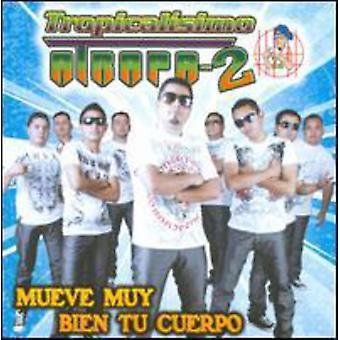 Tropicalisimo Atrapa 2 - Mueve Muy Bien Tu Cuerpo [CD] USA import