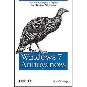 Windows 7 ubehageligheder - Tips - hemmeligheder- og Hacks for den mærkelig Consu