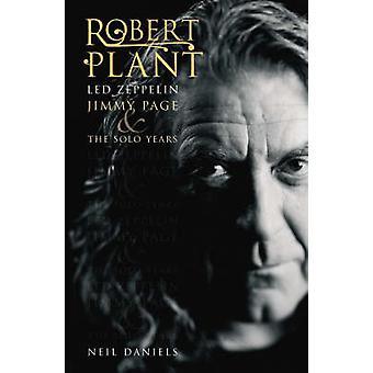Robert Plant - Led Zeppelin - página de la barreta y los años Solo por Neil Da