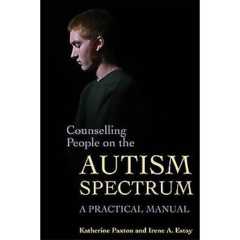 Orientation des personnes sur le spectre de l'autisme - un manuel pratique de Kath