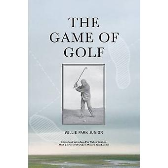 The Game of Golf by Willie Park - 9781905222650 Book