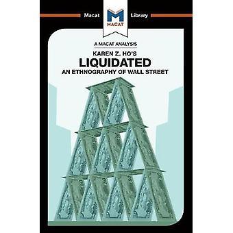 Liquidated - An Ethnography of Wall Street by Rodolfo Maggio - 9781912