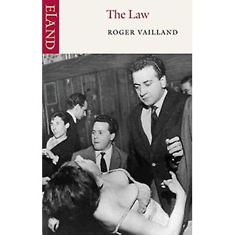 The Law (New edition) by Roger Vailland - P. Wiles - 9780907871118 Bo