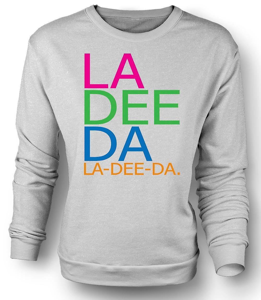 Mens Sweatshirt Annie Hall La Dee Da - Funny