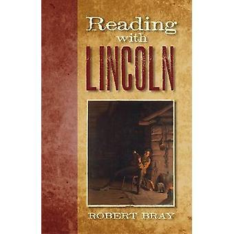 Behandlingen med Lincoln av Robert C. Bray - 9780809329953 bok