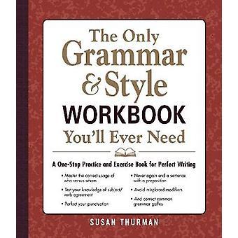 Den enda grammatik och stil arbetsbok du behöver - en One-Stop Prac