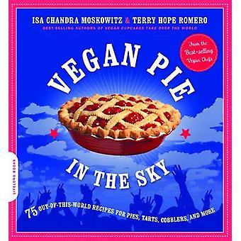 Vegane Kuchen in den Himmel - 75 Out-Of-This-World-Rezepte für Kuchen - Torten-