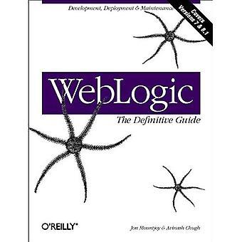 WebLogic der Definitive Guide (Definitive Führer)