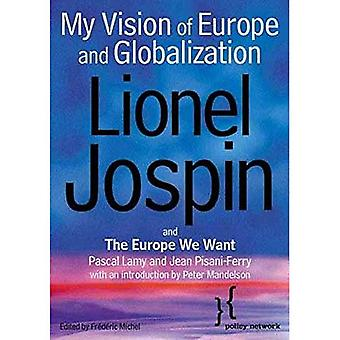 My Vision of Europe and Globalization