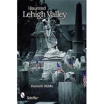La vallée de Lehigh hantée