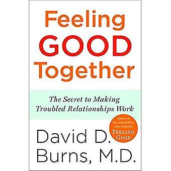 Se sentir bien ensemble: Le Secret de fabrication troublé les relations de travail