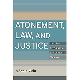 Försoning, lag och rättvisa: korset i historiska och kulturella sammanhang