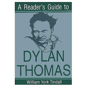 A Reader's Guide to Dylan Thomas (Reader's Guide)