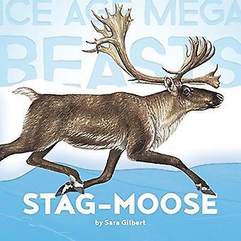 Stag-Moose (Ice Age Mega Beasts)