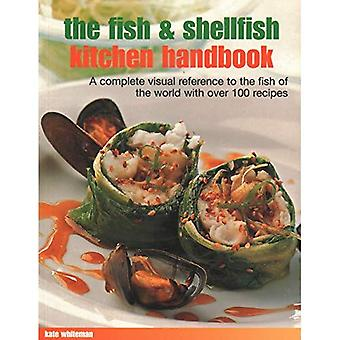 The Fish and Shellfish Kitchen Handbook