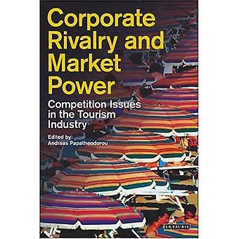 Corporate rivalitet och marknadsinflytande: konkurrensfrågor inom turistnäringen (turism, handel och konsumtion)