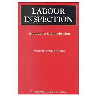 Labour Inspection: A Guide to the Profession