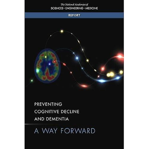 Preventing Cognitive Decline and DeHommestia  A Way Forward