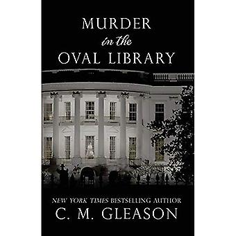 Murder in the Oval Library� (Lincoln's White House Mystery)