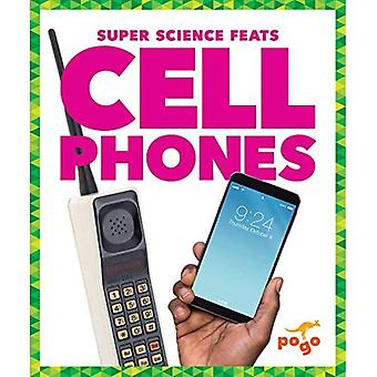 Cell Phones (Super Science Feats)