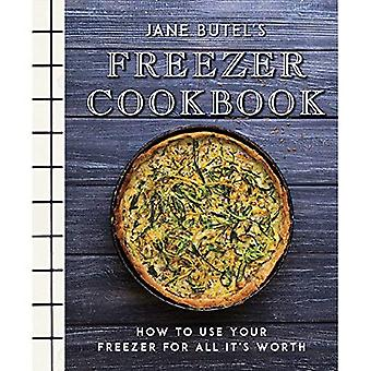 Jane Butel's Freezer Cookbook: How to Use Your Freezer for All It's Worth� (Jane Butel Library)