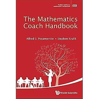 Manual de entrenador de las matemáticas, la (resolución de problemas en matemáticas y más allá)