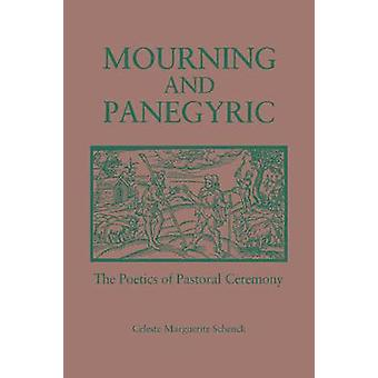 Luto e panegírico a poética da Pastoral cerimônia por Schenck & Celeste M.