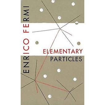 Elementary Particles by Fermi & Enrico